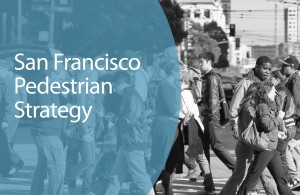 Cover image from the SF Pedestrian Strategy Document.
